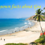 Unknown Facts about Goa